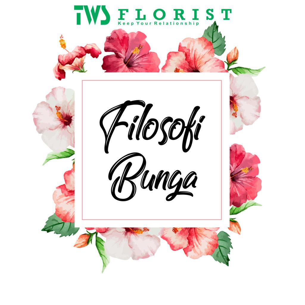 Filosofi Bunga Tws Florist